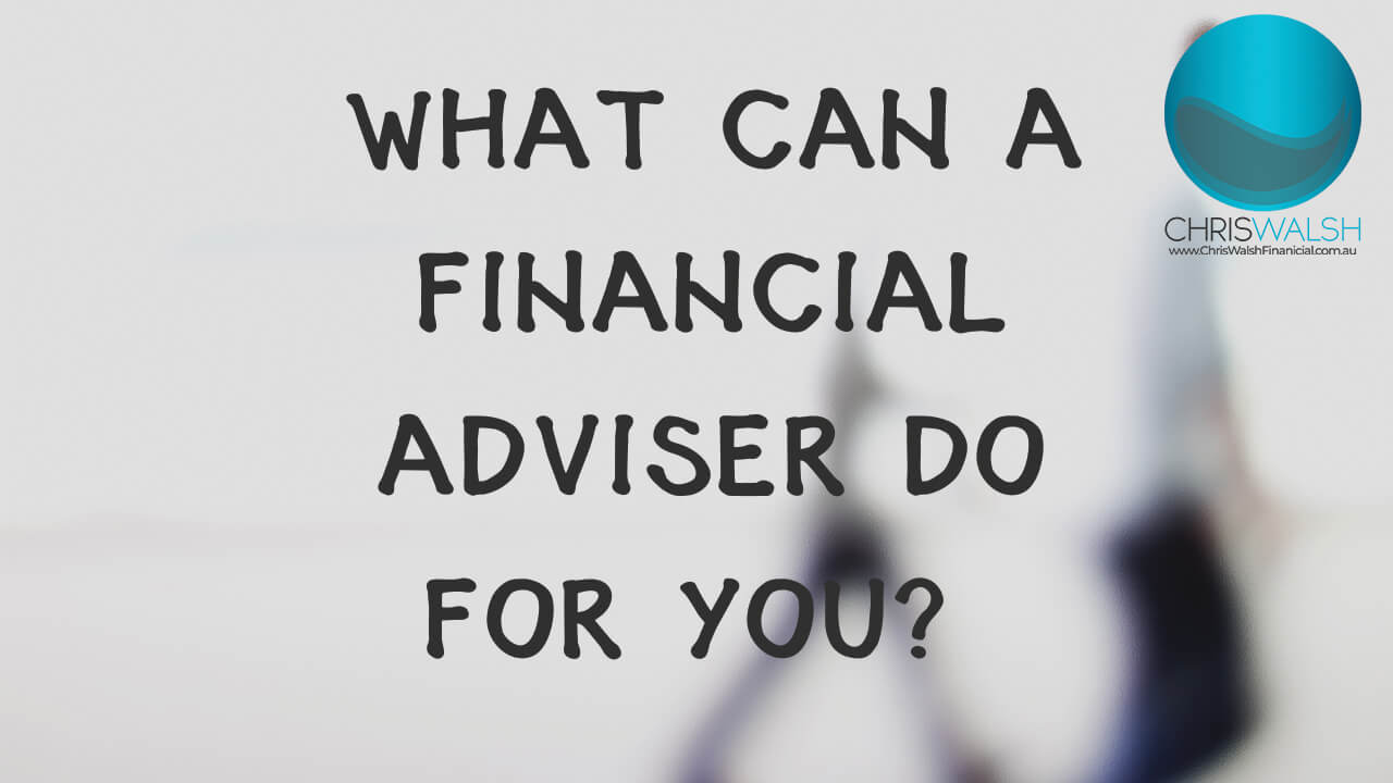 what-can-a-financial-adviser-do-for-you